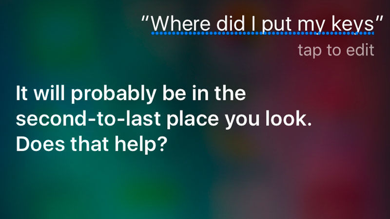 Funny things to ask Siri: Where did I put my keys?